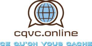 CQVC.Online - Tout ce qu\'on vous cache sera révélé !